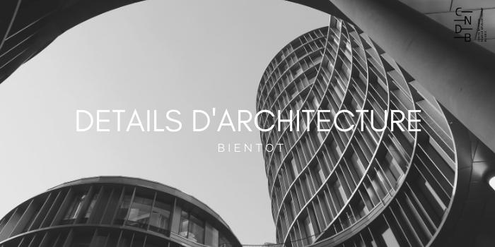 DETAILS D'architecture cndb