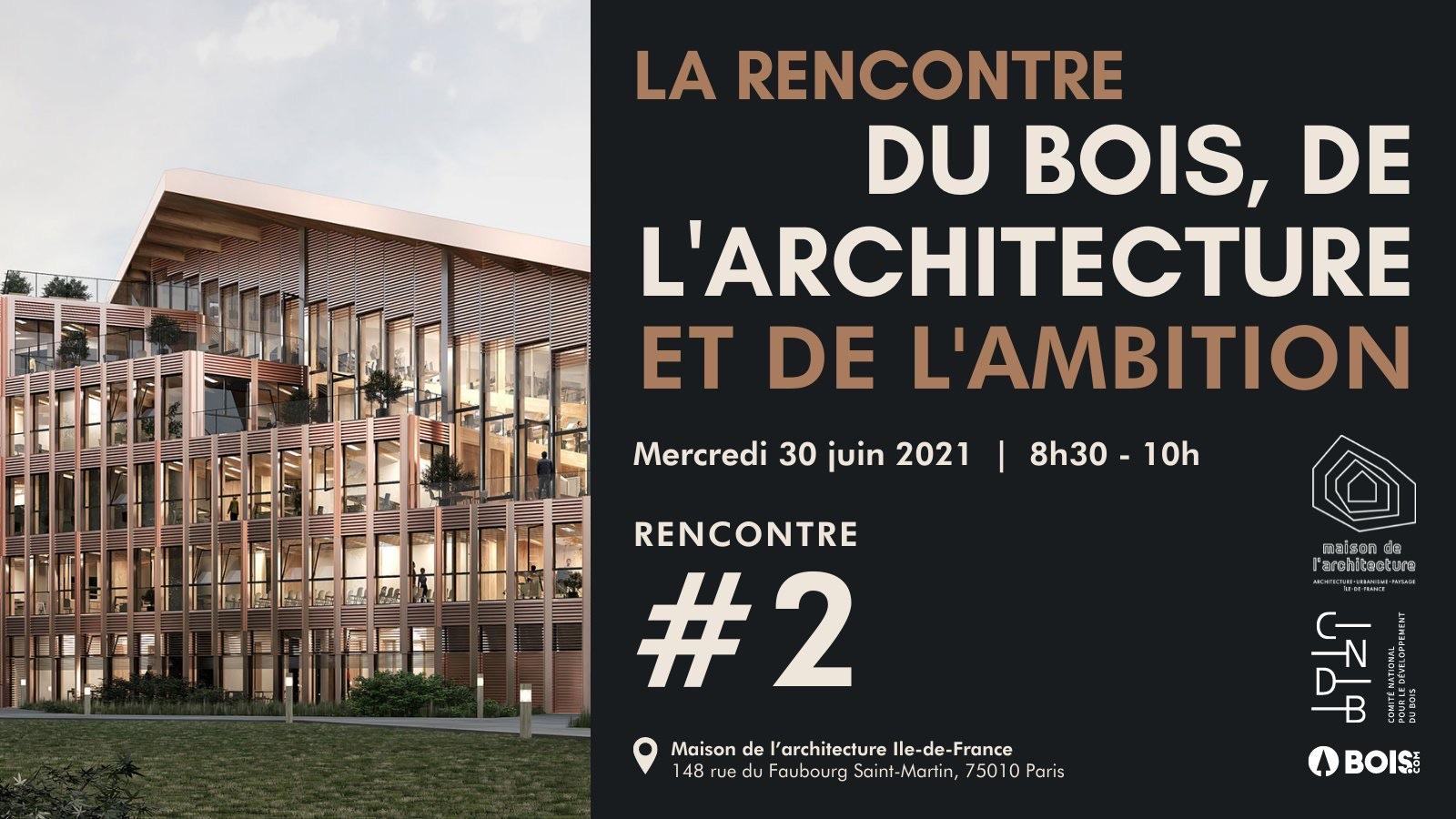 maison de l'architecture bois.com cndb architecte ambition bois