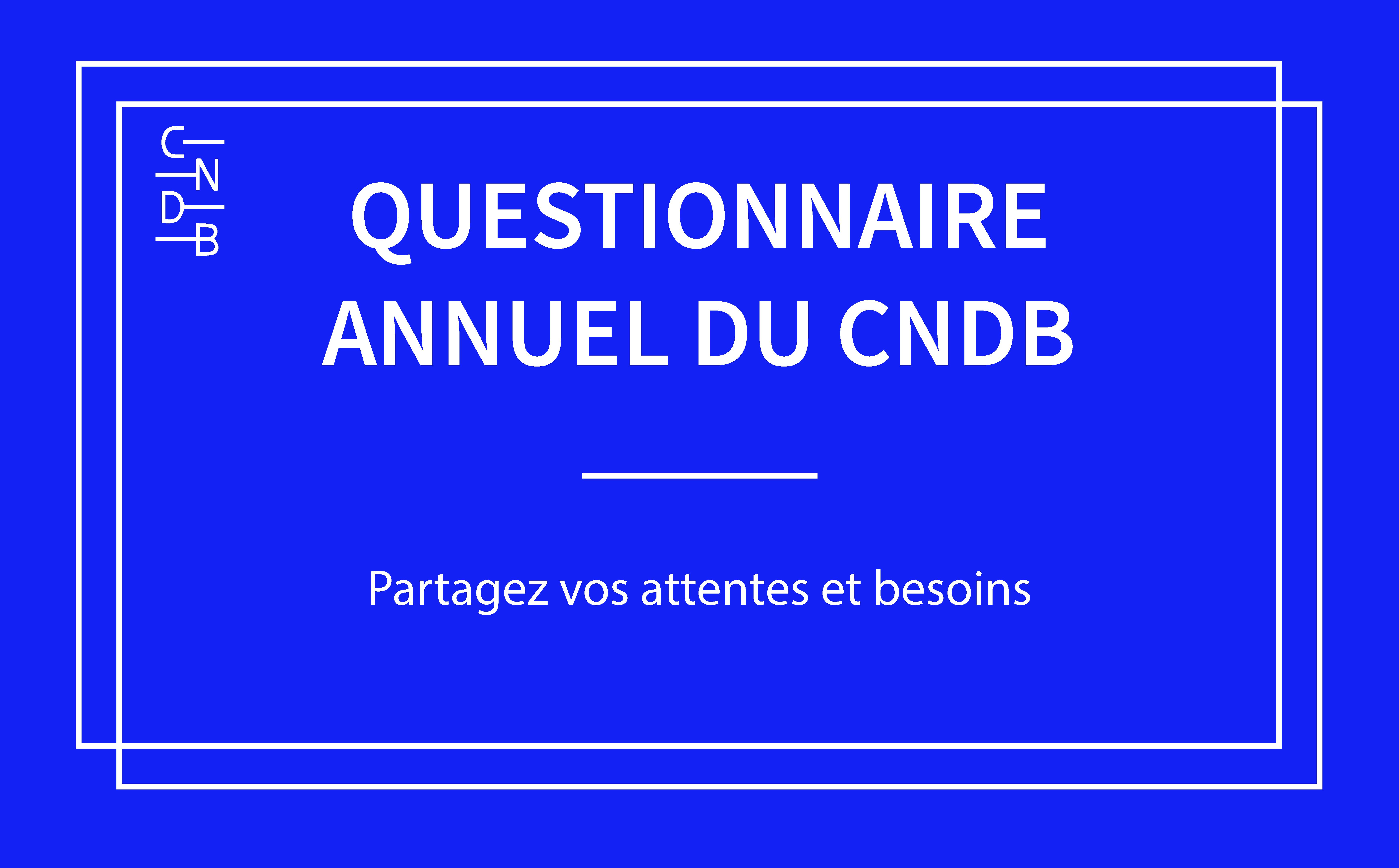 Questionnaire annuel du cndb-14