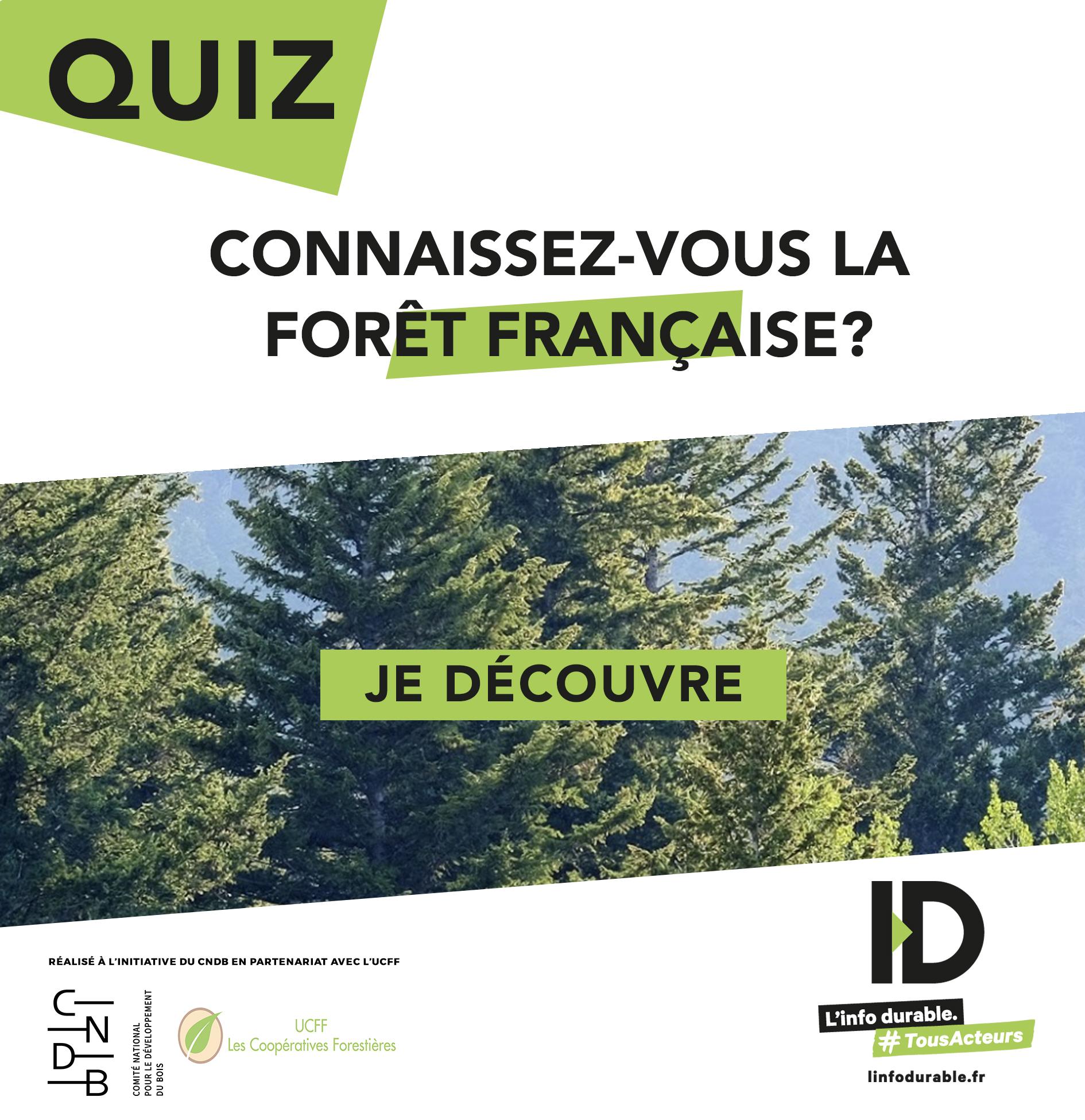 QUIZZ Connaissez-vous la forêt française? CNDB UCFF