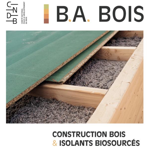 ba bois construction bois et isolants biosourcés